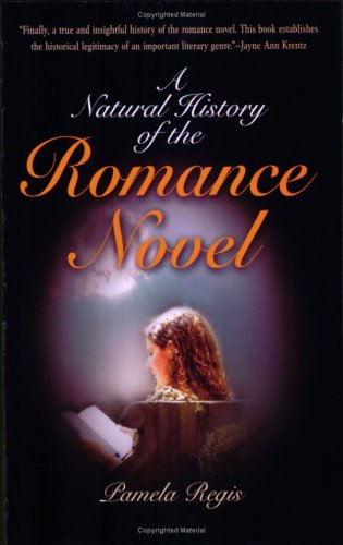 A Natural History of the Romance Novel 9780812215229