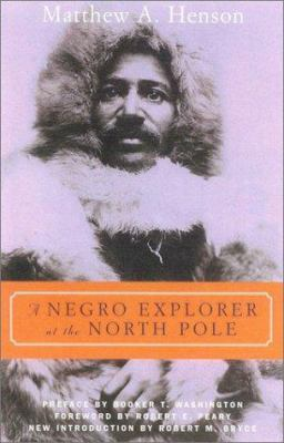 A Negro Explorer at the North Pole 9780815411253