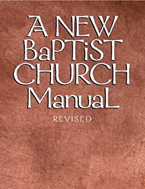 A New Baptist Church Manual 9780817001179