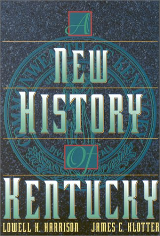A New History of Kentucky 9780813120089