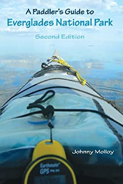 A Paddler's Guide to Everglades National Park 9780813017877