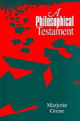 A Philosophical Testament 9780812692877