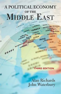 A Political Economy of the Middle East 9780813343488