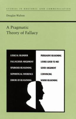 A Pragmatic Theory of Fallacy 9780817307981