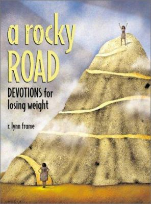 A Rocky Road: Devotions for Losing Weight 9780817014407