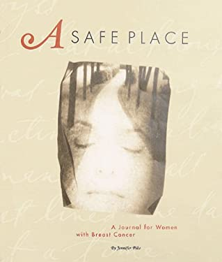 A Safe Place: A Journal for Women with Breast Cancer 9780811822671