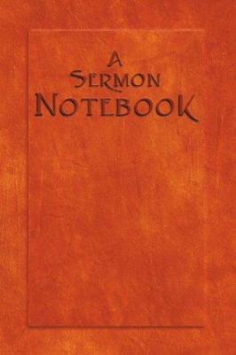 A Sermon Notebook 9780817014629
