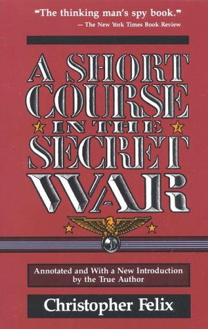 A Short Course in the Secret War 9780819184702