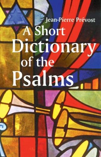 A Short Dictionary of the Psalms 9780814623701