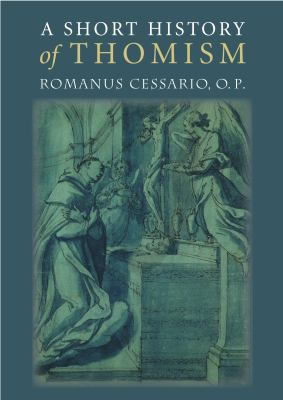 A Short History of Thomism 9780813213866