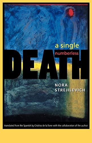 A Single, Numberless Death Single, Numberless Death 9780813921310
