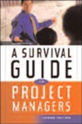 A Survival Guide for Project Managers 9780814408773
