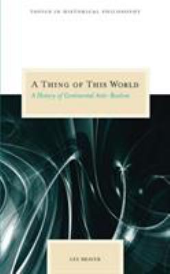 A Thing of This World: A History of Continental Anti-Realism 9780810123809