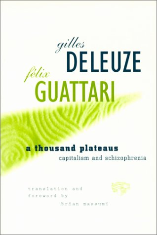 Thousand Plateaus: Capitalism and Schizophrenia 9780816614028