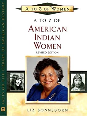 A to Z of American Indian Women - Sonneborn, Liz