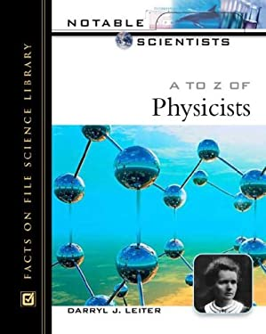 A to Z of Physicists 9780816047987