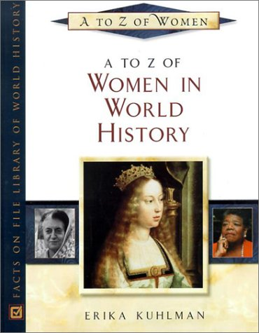 A to Z of Women in World History 9780816043347
