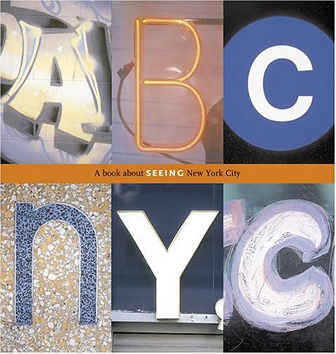 ABC NYC: A Book about Seeing New York City 9780810958548