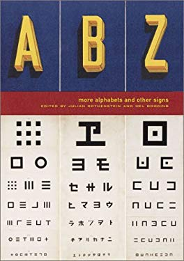 ABZ: More Alphabets and Other Signs 9780811839815