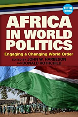 Africa in World Politics: Engaging a Changing World Order - 5th Edition