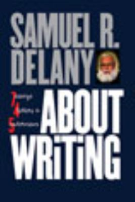 About Writing: Seven Essays, Four Letters, and Five Interviews 9780819567161