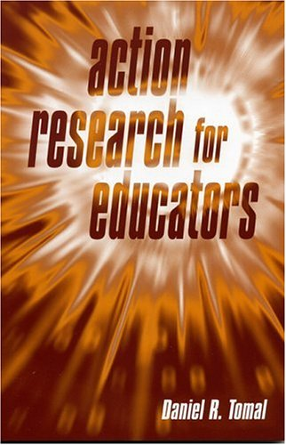 Action Research for Educators 9780810846135