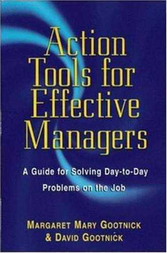 Action Tools for Effective Managers 9780814470299