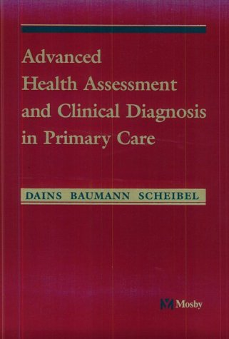 Advanced Health Assessment and Clinical Diagnosis in Primary Care 9780815136279