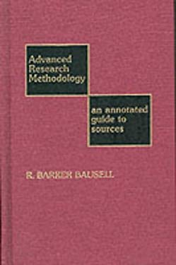 Advanced Research Methodology: An Annotated Guide to Sources 9780810823556