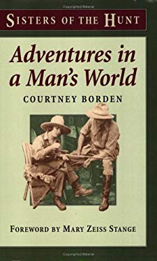 Adventures in a Man's World: The Initiation of a Sportsman's Wife 9780811732055
