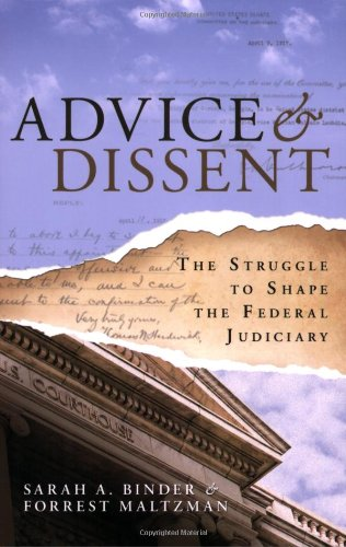 Advice & Dissent: The Struggle to Shape the Federal Judiciary 9780815703402