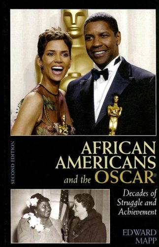 African Americans and the Oscar: Decades of Struggle and Achievement 9780810861053