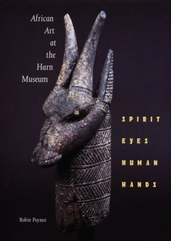 African Art at the Harn Museum: Spirit Eyes, Human Hands 9780813013251