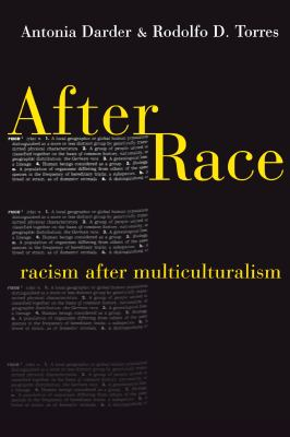 After Race: Racism After Multiculturalism 9780814782699
