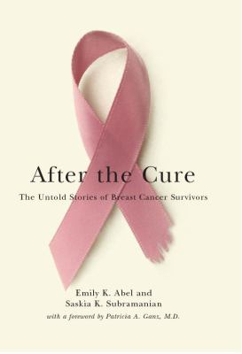 After the Cure: The Untold Stories of Breast Cancer Survivors 9780814707357