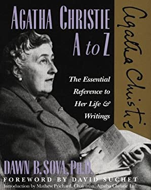 Agatha Christie A to Z: The Essential Reference to Her Life and Writings 9780816030187