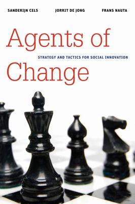 Agents of Change: Strategy and Tactics for Social Innovation 9780815722625