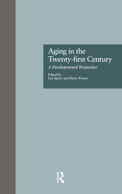 Aging in the Twenty-First Century 9780815321026