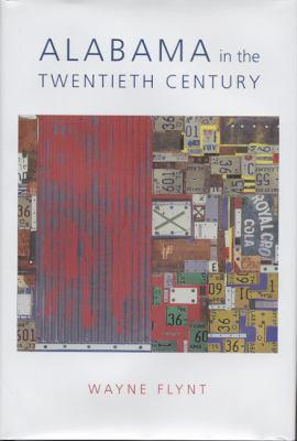 Alabama in the Twentieth Century 9780817314309