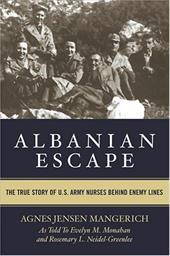 Albanian Escape: The True Story of U.S. Army Nurses Behind Enemy Lines 3416564