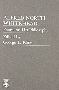 Alfred North Whitehead : Essays on His Philosophy