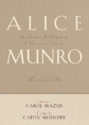 Alice Munro: An Annotated Bibliography of Works and Criticism 9780810859241