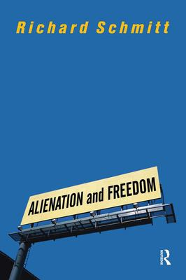 Alienation and Freedom 9780813328539