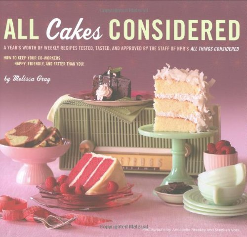 All Cakes Considered 9780811867818