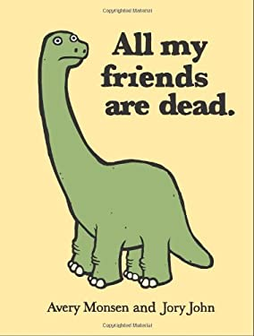 All My Friends Are Dead 9780811874557