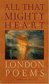 All That Mighty Heart: London Poems 3431929