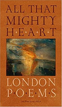 All That Mighty Heart: London Poems 9780813927176