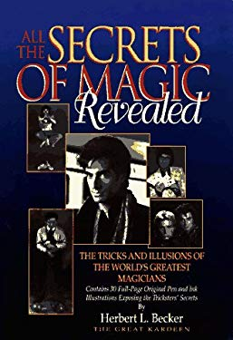 All the Secrets of Magic Revealed 9780811908221