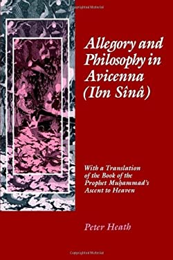 Allegory and Philosophy in Avicenna (Ibn Sn) 9780812231519