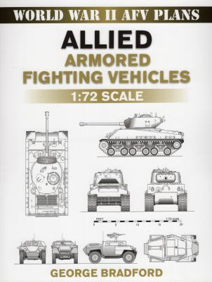 Allied Armored Fighting Vehicles: 1:72 Scale 9780811735704